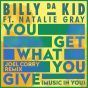 You Get What You Give (Music In You) (Joel Corry Remixes)