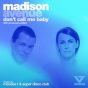 Don't Call Me Baby (Mousse T Remixes)
